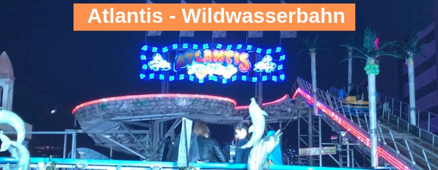 Atlantis - Wildwasserbahn auf dem Hamburger Dom
